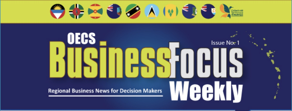 OECS Business Focus Weekly