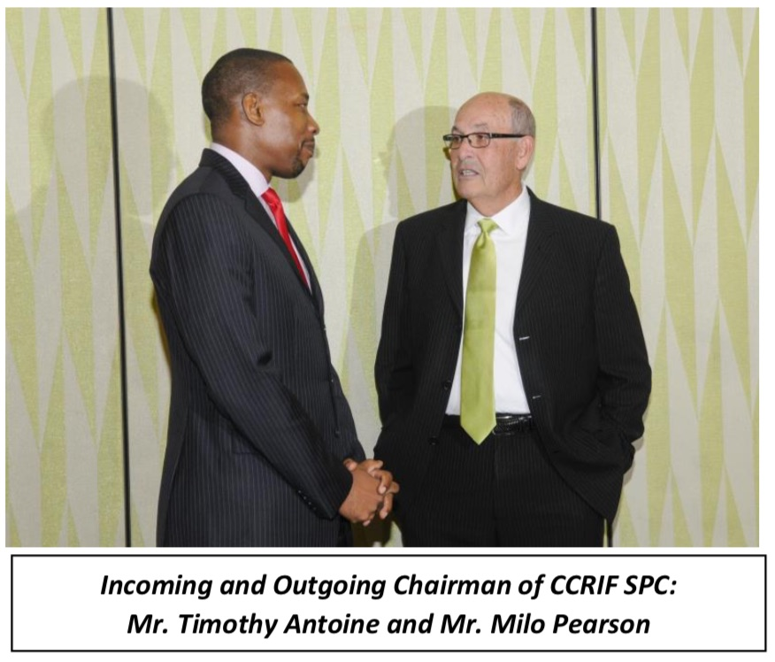 Incoming and Outgoing Chairman of CCRIF SPC: Mr. Timothy Antoine and Mr. Milo Pearson