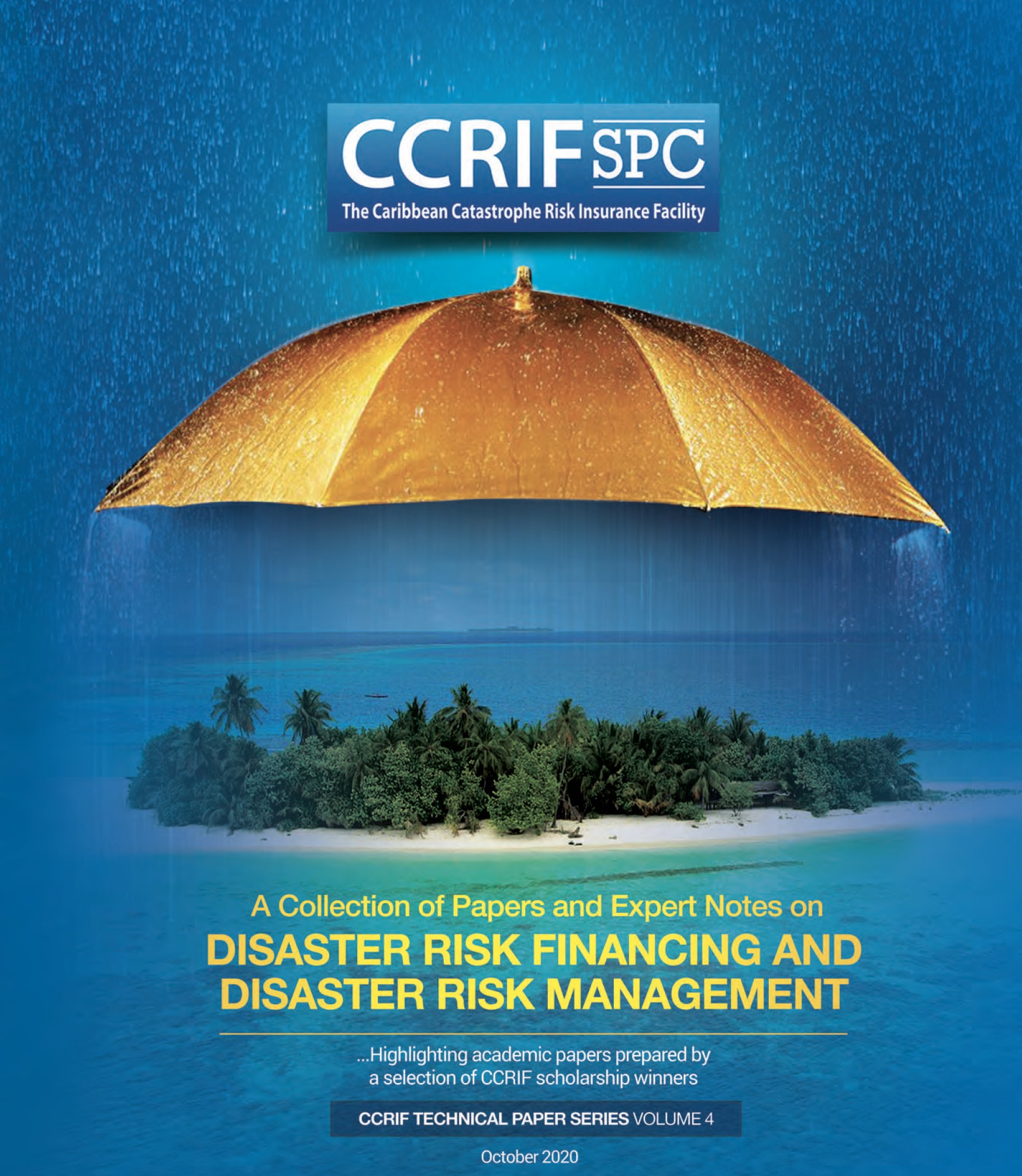 CCRIF SPC Technical Paper Series Volume 4 - A Collection of Papers & Expert Notes